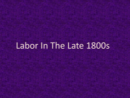 Labor In The Late 1800s