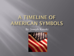 A Timeline of American Symbols