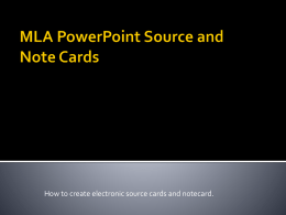 MLA PowerPoint Source and Note Cards