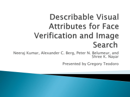 Describable Visual Attributes for Face Verif
