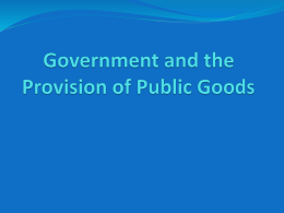Government and the Provision of Public and Collective Goods