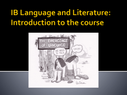 IB Language and Literature: Introduction to the course