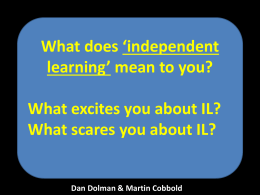 Independent Learning What, How, Why & When?