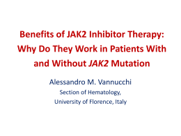 Benefits of JAK2 Inhibitor Therapy: Why Do They Work in