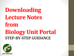 Downloading Lecture Notes from Biology Unit Portal STEP