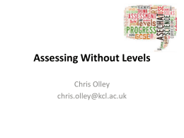Assessing without Levels