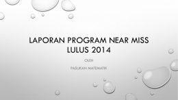 Laporan program nearmiss lulus 2014