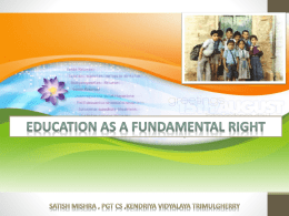 Education as a fundamental right - Kendriya Vidyalaya Tirumalagiri