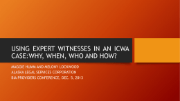 THE ICWA EXPERT WITNESS WHO, WHEN, and WHY