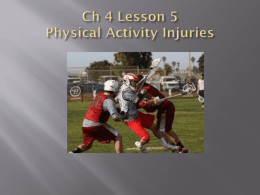 Ch 4 Lesson 5 Physical Activity Injuries