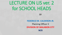 LECTURE ON LIS ver. 2 - DIVISION OF MALABON CITY