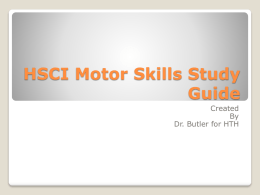 HSCI Motor Skills Study Guide - Sweetwater Physical Educators!
