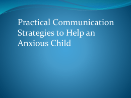 Strategies to Help an Anxious Child