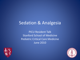 Sedation & Analgesia - Pediatric Critical Care Education
