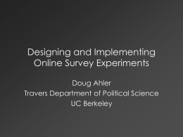 2014-02-20-Ahler-Douglas-Online Survey Experiments - D-Lab