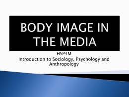 Body Image in the Media PPT - OISE-Social-Science-2009-2010