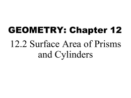 Geometry 12_2 Surface Area of Prisms and Cylinders