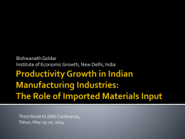 Productivity Growth in Indian Manufacturing Industries: The Role of
