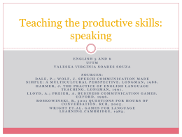 Teaching the productive skills: speaking