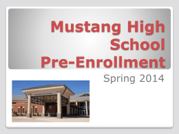Pre-Enrollment - Mustang High School