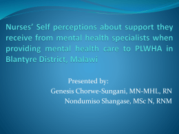 Nurses* Self perceptions about support they receive from mental