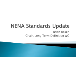 NENA Standards Update - Emergency Services Workshop