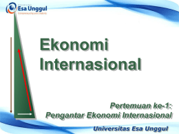 Chapter 2 - EDP903-Ekonomi Internasional