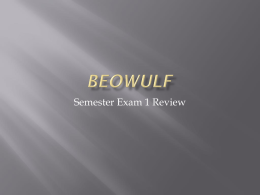 Parts 1,2,3 Beowulf Intro and The Mon Grendel