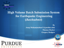 High Volume Batch Submission System for Earthquake