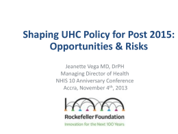 Shaping UHC Policy