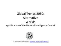 Global Trends 2030: Alternative Worlds a publication of
