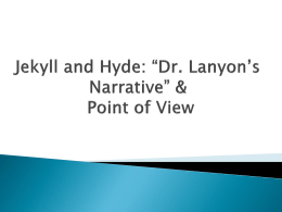 JekyllandHyde_DrLanyon`sNarrative_PointofView