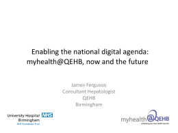 myhealth@QEHB, now and the future