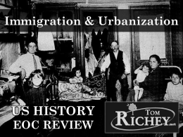 USHC 4.5 - Immigration and Urbanization