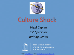 Culture & Communication on Campus *Culture Shock (Beyond the