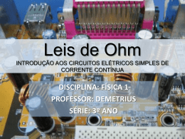 Leis de Ohm (Download aqui!)