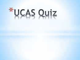 UCAS Quiz Question 1