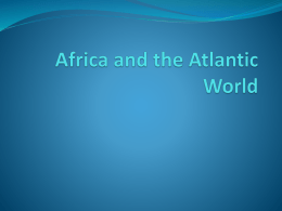 Chapter 26 Africa and the Atlantic World