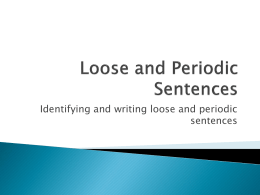 Loose and Periodic Sentences