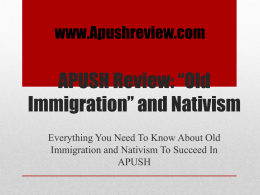 Old Immigration* and Nativism