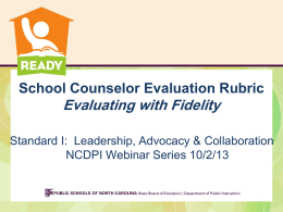 10 2 13 Webinar School Counselor Evaluation Rubric final