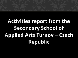 Activities report from the Secondary School of Applied Arts Turnov