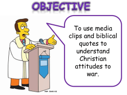 Lesson 5 – Christian attitudes to war