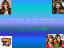 PowerPoint about Zendaya Coleman and Bella Thorne!
