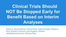 Clinical Trials Should NOT Be Stopped Early for Benefit Based on