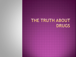 The Truth About Drugs - Mr. Ellison