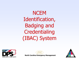 """Salamander"" Incident Badging and Credentialing System"