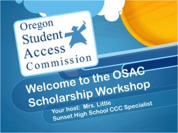 Welcome to the OSAC Scholarship Workshop