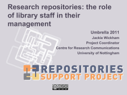 Research repositories: the role of library staff in their