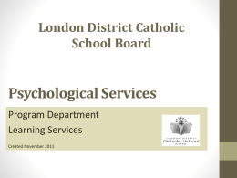 Psychological Services - London District Catholic School Board